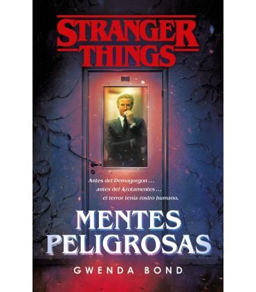 STRANGER THINGS. MENTES PELIGROSAS